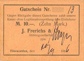 Banknoten Einswarden. Frerichswerft. Billet. 10 mark 20.9.1916. N° 13 !
