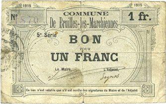 Banknotes Bruille-lez-Marchiennes (59). Ville. Billet. 1 franc 1915, 5e série