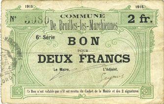 Banknotes Bruille-lez-Marchiennes (59). Ville. Billet. 2 francs 1915, 6e série