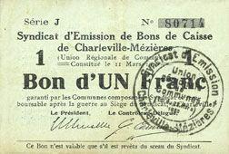 Banknotes Charleville et Mézières (08). Syndicat d'Emission de  Bons de Caisse. 1 franc 11.3.1916, série J