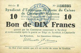 Banknotes Charleville et Mézières (08). Syndicat d'Emission de  Bons de Caisse. 10 francs 11.3.1916, série E