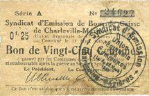 Banknotes Charleville et Mézières (08). Syndicat d'Emission de  Bons de Caisse. 25 cmes 11.3.1916, série A