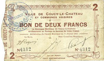 Banknotes Coucy-le-Chateau (02). Ville et communes voisines. Billet. 2 francs 11.2.1915