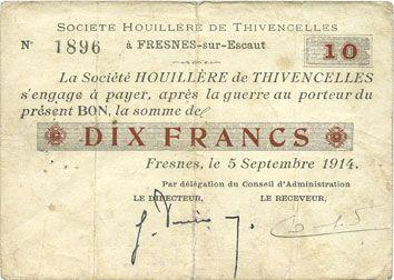 Banknotes Fresnes-sur-Escaut (59). Société Houillère de Thivencelles. Billet. 10 francs 5.9.1914
