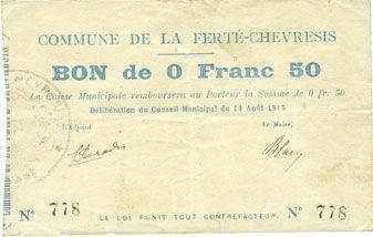 Banknotes La Ferté-Chevresis (02). Commune. Billet. 0,50 franc 14.8.1915