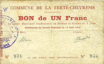 Banknotes La Ferté-Chevresis (02). Commune. Billet. 1 franc 14.8.1915
