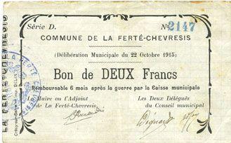 Banknotes La Ferté-Chevresis (02). Commune. Billet. 2 francs 22.10.1915, série D