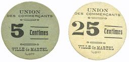Banknotes Martel (46). Union des commerçants. Billets. 5 centimes,  25 centimes, 2e émission, 1916