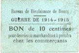 Banknotes Roncq (59). Bureau de Bienfaisance. Guerre de 1914-1915. Billet. 10 centimes