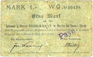 Banknotes Willer-sur-Thur. Spinnerei & Weberei Koechlin GmbH. Billet. 1 mark 17.8.1914. Annulé