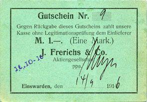Banknotes Einswarden. Frerichswerft. Billet. 1 mark 14.9.1916. N° 9 !
