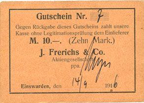 Banknotes Einswarden. Frerichswerft. Billet. 10 mark 14.9.1916. N° 7 !