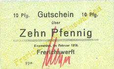Banknotes Einswarden. Frerichswerft. Billet. 10 pfennig février 1918