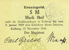 Banknotes Kolberg (Kolobrzeg, Pologne). Stadt. Billet. 5 mark 12.11.1918, signatures : Carl Griese et Maaß