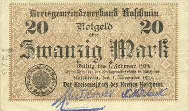 Banknotes Koschmin (Kozmin, Pologne). Kreis. Billet. 20 mark 1.11.1918