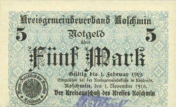 Banknotes Koschmin (Kozmin, Pologne). Kreis. Billet. 5 mark 1.11.1918