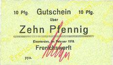 Billets Einswarden. Frerichswerft. Billet. 10 pfennig février 1918