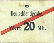 Billets Schwientochlowitz (Swietochlowice, Pologne). Deutschlandgrube. Billet. 20 mark n. d.