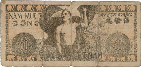 Billets Vietnam. Banque vietnamienne - Viêt-Nam Dàn Chu Cong Hoa. Billet. 50 dong (1950)