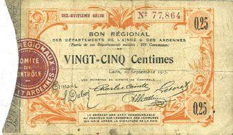 Billets Aisne et  Ardennes. Bon régional. Laon. Billet. 25 centimes 19.9.1915. 18e série