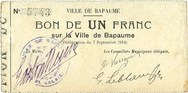 Billets Bapaume (62). Ville. Billet. 1 franc 7.9.1914