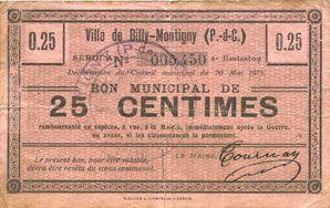 Billets Billy-Montigny (62). Ville. Billet. 25 cmes 20.5.1915, série A, 6e émission