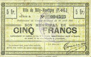 Billets Billy-Montigny (62). Ville. Billet. 5 francs 19.4.1915, série B