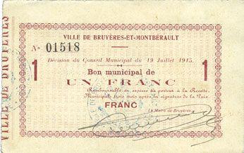 Billets Bruyères-et-Montbérault (02). Ville. Billet. 1 franc 19.7.1915