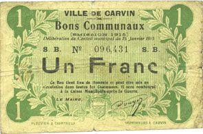 Billets Carvin (62). Ville. Billet. 1 franc 15.1.1915