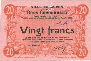 Billets Carvin (62). Ville. Billet. 20 francs 15.1.1915, essai uniface