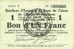Billets Charleville et Mézières (08). Syndicat d'Emission de  Bons de Caisse. 1 franc 11.3.1916, série I