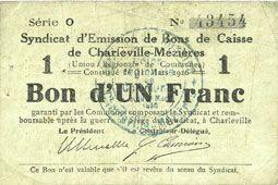 Billets Charleville et Mézières (08). Syndicat d'Emission de  Bons de Caisse. 1 franc 11.3.1916, série O
