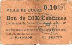 Billets Douai (59). Ville. Billet. 10 centimes 6.5.1915, papier brun-rose