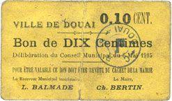 Billets Douai (59). Ville. Billet. 10 centimes 6.5.1915, papier jaune foncé
