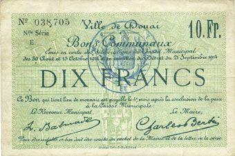 Billets Douai (59). Ville. Billet. 10 francs 30.8 et 15.10.1914, nlle série, E