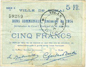Billets Douai (59). Ville. Billet. 5 francs 30.8.1914, série D6