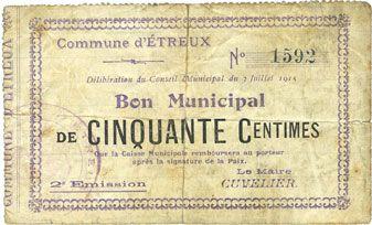 Billets Etreux (02). Commune. Billet. 50 centimes 3.7.1915