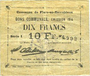 Billets Flers-en-Escrébieux (59). Commune. Billet. 10 francs, émission 1914, série I