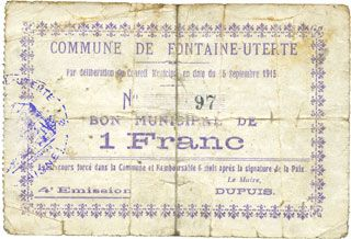Billets Fontaine-Uterte (02). Commune. Billet. 1 franc 15.9.1915, N° 97 !