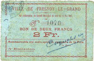 Billets Fresnoy-le-Grand (02). Ville. Billet. 2 francs 15.5.1915