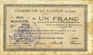 Billets Luzoir (02). Commune. Billet. 1 franc 28.7.1915