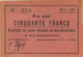Billets Malmerspach (68). Filature de laine peignée. Billet. 50 francs 18.6.1940, signature : Gary