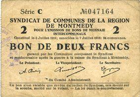 Billets Montmédy (55). Syndicat de Communes de la région de Montmédy. Billet.2 francs 5 et 7.7.1916, série C