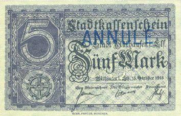 Billets Mulhouse (68). Ville. Billet 5 mark 15.10.1918. Annulation à l'avers par cachet « ANNULÉ »