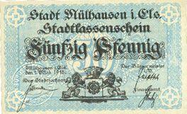 Billets Mulhouse (68). Ville. Billet 50 pfennig 1.5.1918. Annulé par cachet « ANNULÉ »