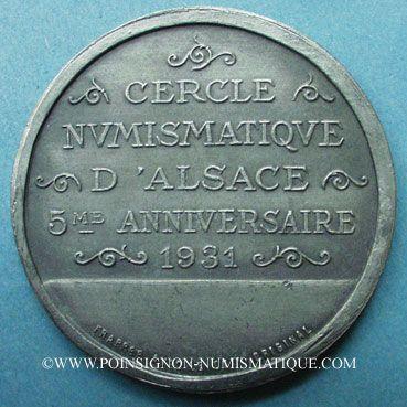 Coins Alsace. Strasbourg. Cercle Numismatique d'Alsace. 5e anniversaire. 1931. Médaille étain. 45 mm