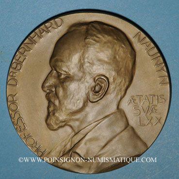 Coins Strasbourg. Professeur docteur Bernhard Naunyn. 1909. Médaille bronze. 65,54 mm