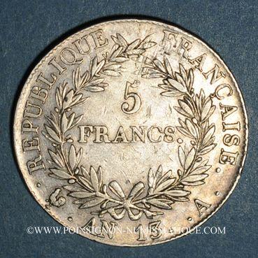 Coins 1er empire (1804-1814). 5 francs tête nue an 13A