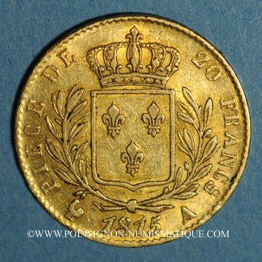 Coins Louis XVIII (1815-1824). 20 francs buste habillé 1815 A. (PTL 900‰. 6,45 g). Type avec 5 moyen