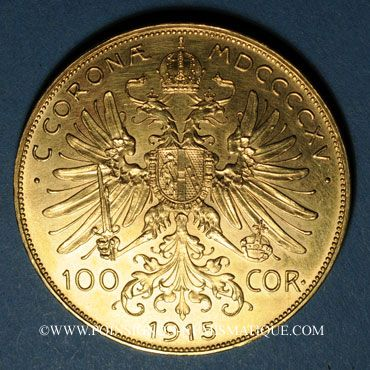 Coins Autriche. François Joseph (1848-1916). 100 couronnes 1915. Refrappe. (PTL 900/1000. 33,87 g)